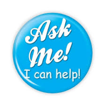 Ask me! I can help!
